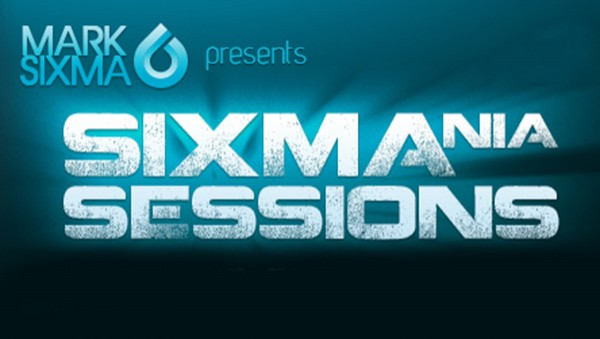 Mark Sixma - Sixmania Sessions 006