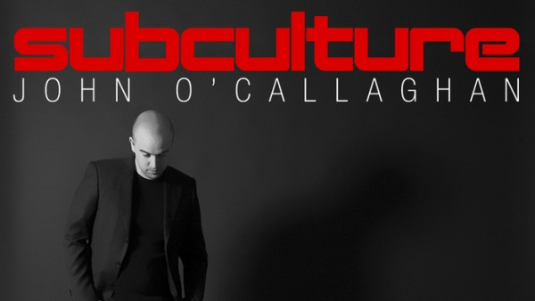 John OCallaghan - Subculture 091 (live @ Creamfields, UK)