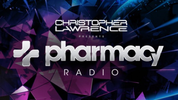Christopher Lawrence - Pharmacy Radio 051