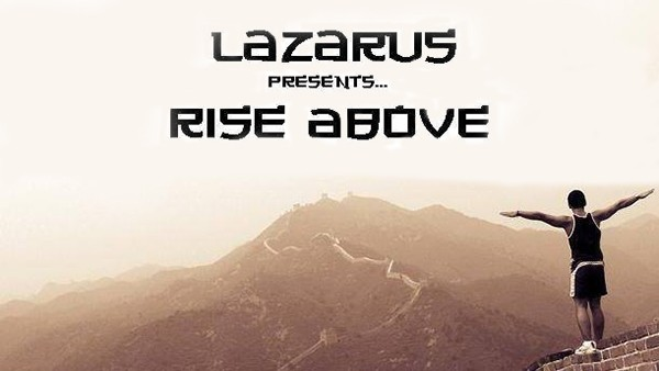 Lazarus - Rise Above 242 (Refresh Special VIII)